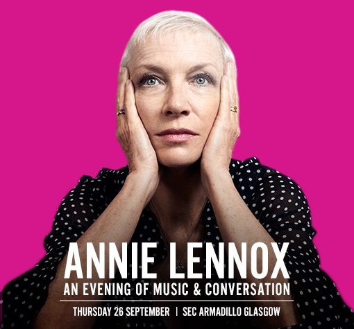 'Annie Lennox – An Evening of Music and Conversation'   Glasgow